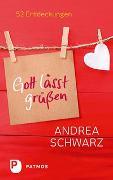 Cover-Bild zu Gott lässt grüßen von Schwarz, Andrea