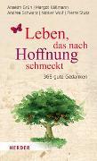 Cover-Bild zu Leben, das nach Hoffnung schmeckt von Oehler, Johanna (Hrsg.)