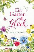 Cover-Bild zu Ein Garten voll Glück von Neundorfer, German (Hrsg.)