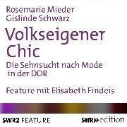 Cover-Bild zu Volkseigener Chic (Audio Download) von Schwarz, Gislinde