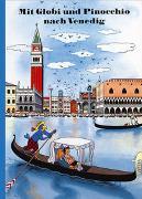 Cover-Bild zu Mit Globi und Pinocchio nach Venedig von Rymann, Susanne
