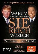 Cover-Bild zu Warum wir wollen, dass Sie reich werden (eBook) von Kiyosaki, Robert T.