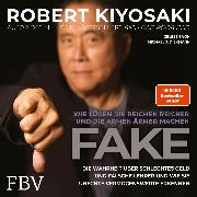 Cover-Bild zu Fake (Audio Download) von Kiyosaki, Robert T.