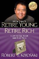 Cover-Bild zu Retire Young Retire Rich (eBook) von Kiyosaki, Robert T.