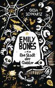 Cover-Bild zu Emily Bones - Die Stadt der Geister von Schwartz, Gesa