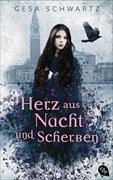 Cover-Bild zu Herz aus Nacht und Scherben von Schwartz, Gesa