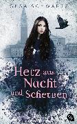 Cover-Bild zu Herz aus Nacht und Scherben (eBook) von Schwartz, Gesa