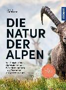 Die Natur der Alpen von Landmann, Armin