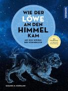 Wie der Löwe an den Himmel kam von Hoffmann, Susanne M.