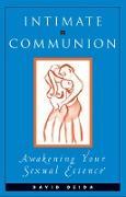 Cover-Bild zu Intimate Communion (eBook) von Deida, David