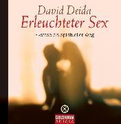 Cover-Bild zu Erleuchteter Sex (eBook) von Deida, David