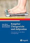 Cover-Bild zu Ratgeber Übergewicht und Adipositas von Hilbert, Anja