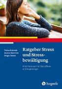 Cover-Bild zu Ratgeber Stress und Stressbewältigung von Stächele, Tobias