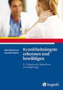 Cover-Bild zu Krankheitsängste erkennen und bewältigen von Bleichhardt, Gaby