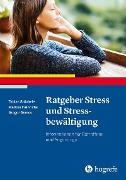 Cover-Bild zu Ratgeber Stress und Stressbewältigung (eBook) von Domes, Gregor