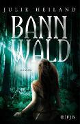 Cover-Bild zu Bannwald von Heiland, Julie