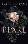 Cover-Bild zu Pearl - Liebe macht sterblich von Heiland, Julie