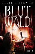 Cover-Bild zu Blutwald von Heiland, Julie