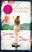 Cover-Bild zu Zwischen uns das Meer von Hannah, Kristin