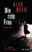 Cover-Bild zu Die rote Frau (eBook) von Beer, Alex