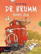 Cover-Bild zu Dr. Brumm: Dr. Brumm fährt Zug (eBook) von Napp, Daniel