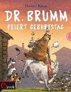 Cover-Bild zu Dr. Brumm: Dr. Brumm feiert Geburtstag (eBook) von Napp, Daniel