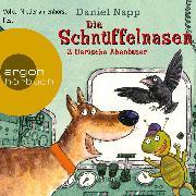 Cover-Bild zu Die Schnüffelnasen - 3 tierische Abenteuer (Audio Download) von Napp, Daniel