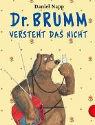 Cover-Bild zu Dr. Brumm: Dr. Brumm versteht das nicht von Napp, Daniel