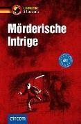 Mörderische Intrige - 3 Kurzkrimis von Fischer-Sandhop, Katrin