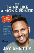 Cover-Bild zu Das Think Like a Monk-Prinzip (eBook) von Shetty, Jay