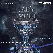Cover-Bild zu Lady Smoke (Audio Download) von Sebastian, Laura