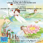 Cover-Bild zu Die Geschichte von der kleinen Libelle Lolita, die allen helfen will. Deutsch-Italienisch / La storia di piccola libellula Lolita, che vuole sempre aiutare tutti. Tedesco-Italiano (Audio Download) von Wilhelm, Wolfgang