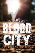 Cover-Bild zu Blood City (eBook) von Skelton, Douglas