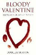 Cover-Bild zu Bloody Valentine (eBook) von Skelton, Douglas