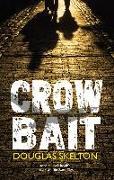 Cover-Bild zu Crow Bait (eBook) von Skelton, Douglas
