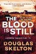 Cover-Bild zu The Blood Is Still von Skelton, Douglas