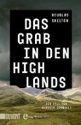 Cover-Bild zu Das Grab in den Highlands (eBook) von Skelton, Douglas
