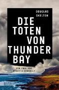 Cover-Bild zu Die Toten von Thunder Bay von Skelton, Douglas