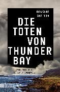 Cover-Bild zu Die Toten von Thunder Bay (eBook) von Skelton, Douglas