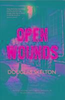 Cover-Bild zu Open Wounds von Skelton, Douglas