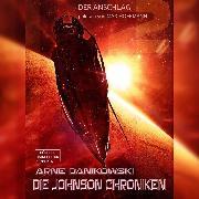 Cover-Bild zu John James Johnson Chroniken, Der Anschlag (ungekürzt) (Audio Download) von Danikowski, Arne