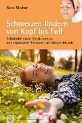 Cover-Bild zu Schmerzen lindern von Kopf bis Fuß von Kircher, Nora