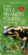 Der BLV Tier & Pflanzenführer von Zimmer, Ute E.