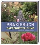 Praxisbuch Gartengestaltung von Pape, Gabriella