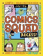 Cover-Bild zu Holm, Jennifer L.: Comics Squad: Recess!