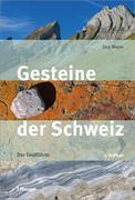 Gesteine der Schweiz von Meyer, Jürg