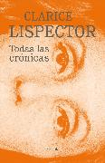 Cover-Bild zu Todas las crónicas (eBook) von Lispector, Clarice