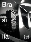 Cover-Bild zu René Burri. Brasilia von Burri, René (Fotogr.)