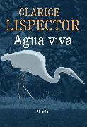 Cover-Bild zu Agua viva (eBook) von Lispector, Clarice