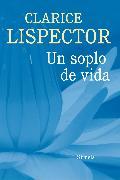 Cover-Bild zu Un soplo de vida (eBook) von Lispector, Clarice